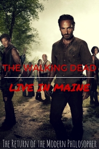 The Walking Dead To Film Live Episode In Maine | The Return of the Modern Philosopher