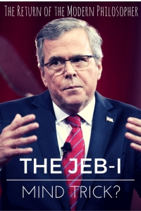 The First Order Endorses Jeb Bush For President  The Return of the Modern Philosopher
