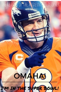 Was Omaha Peyton Manning's Childhood Pet? | The Return of the Modern Philosopher