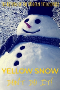 New Study Says To Avoid Eating Yellow Snow | The Return of the Modern Philosopher