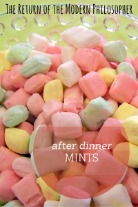 After Dinner Mints is a random collection of the Deep Thoughts that spill out of me on nights that I'm too busy to write a blog post before dinner...