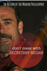 Should Negan accept Trump's offer to be his Secretary of State?