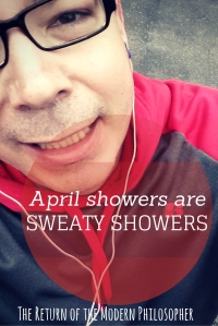 I've been taking more sweaty showers lately since I've made a new commitment to running and going to the gym.  I'm feeling healthier, losing weight, and regaining my confidence...