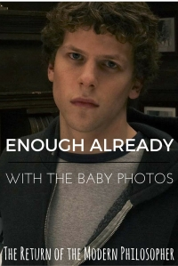 I really believe that Jesse Eisenberg is Mark Zuckerberg now. Look at what movies have done to me!