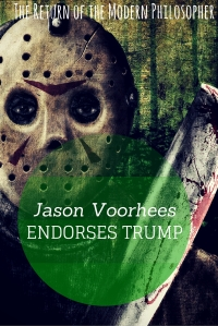 Jason Voorhees endorses Trump for President at news conference held at Camp Crystal Lake on Friday the 13th...