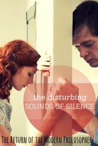 Are you disturbed by the sounds of silence?