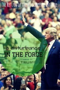 Trump...A Disturbance in the Force
