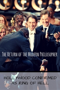 Hollywood Confirmed As Ring Of Hell | The Return of the Modern Philosopher