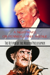 A Nightmare on Pennsylvania Ave | The Return of the Modern Philosopher
