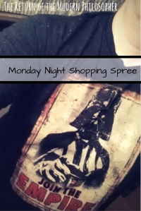 Monday, work, coffee, humor shopping spree, WalMart, Darth Vader, Modern Philosopher