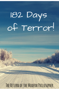 Winter in Maine, 182 Days of Terror, Writing for TV, Television Production, hope, humor, Modern Philosopher