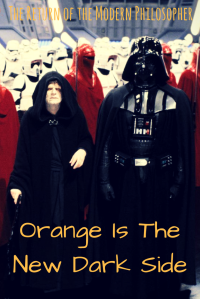 Donald Trump, Darth Orange, The Dark Side of the Force, Darth Vader, Emperor Palpatine, Star Wars, Modern Philosopher