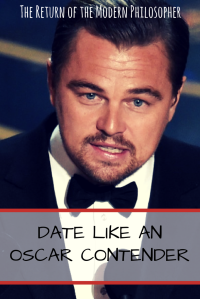 The Academy Awards, The Oscars, dating tips, life hacks, advice, Hollywood, humor, Modern Philosopher