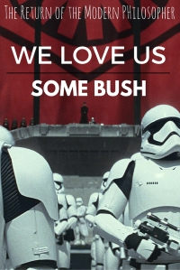 Jeb Bush, Donald Trump, politics, poetry, Star Wars, Stormtroopers, humor, Modern Philosopher