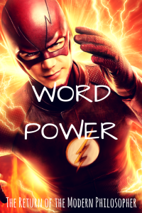 writing, superpowers, superheroes, The Flash, Supergirl, surviving the work day, humor, Modern Philosopher