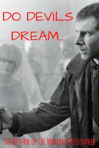 short story, flash fiction, The Devil, Sundays With Satan Short Story Series, Blade Runner, dreams, humor, Modern Philosopher