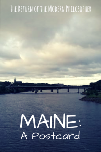 Maine, Bangor, photography, summer, humor, Modern Philosopher