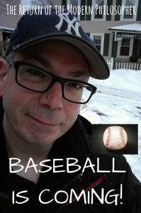 February, winter, Maine, baseball, humor, Modern Philosopher