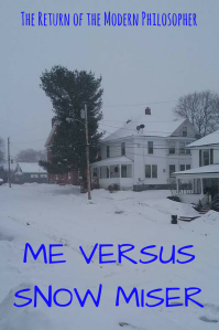 Snow Miser, Maine, winter, humor, Modern Philosopher