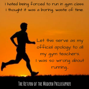 health, fitness, running, humor, motivation, Modern Philosopher