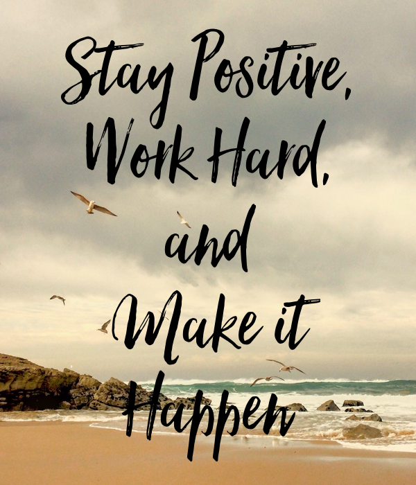 A Reminder To Stay Positive